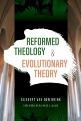 Reformed Theology and Evolutionary Theory - eBook