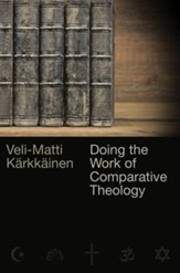 Doing the Work of Comparative Theology: A Primer for Christians - eBook