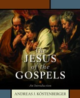 The Jesus of the Gospels: An Introduction - eBook
