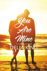 You are Mine: To Love and To Hold - eBook