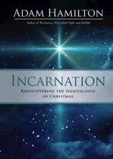 Incarnation: Rediscovering the Significance of Christmas - eBook