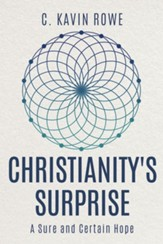 Christianity's Surprise: A Sure and Certain Hope - eBook