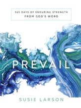 Prevail: 365 Days of Enduring Strength from God's Word - eBook