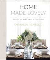 Home Made Lovely: Creating the Home You've Always Wanted - eBook