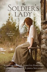 The Soldier's Lady: 4 Stories of Frontier Adventures - eBook