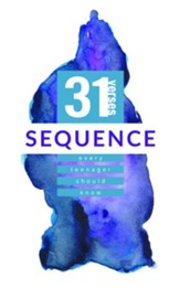 Sequence: 31 Verses Every Teenager Should Know - eBook