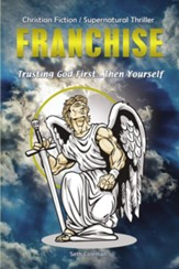 Franchise: Trusting God First . . . Then Yourself - eBook