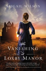 The Vanishing at Loxby Manor - eBook