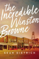 The Incredible Winston Browne - eBook
