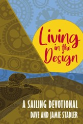 Living in the Design: A Sailing Devotional - eBook