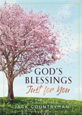 God's Blessings Just for You: 100 Devotions - eBook