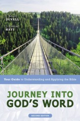 Journey into God's Word, Second Edition: Your Guide to Understanding and Applying the Bible - eBook
