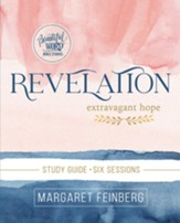 Revelation Study Guide: Extravagant Hope - eBook