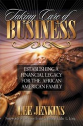 Taking Care of Business: Establishing a Financial Legacy for Your Family - eBook