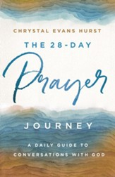 The 28-Day Prayer Journey: A Daily Guide to Conversations with God - eBook