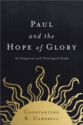 Paul and the Hope of Glory: An Exegetical and Theological Study - eBook