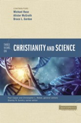 Three Views on Christianity and Science - eBook