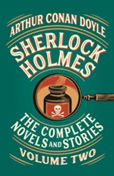 Sherlock Holmes: The Complete Novels and Stories, Volume II - eBook