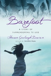 Barefoot: A Story of Surrendering to God - eBook