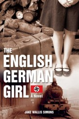 The English German Girl: A Novel - eBook
