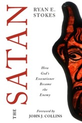 The Satan: How God's Executioner Became the Enemy - eBook