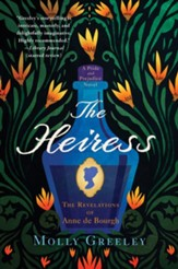 The Heiress: The Revelations of Anne de Bourgh - eBook