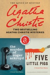 The Murder of Roger Ackroyd & Five Little Pigs Bundle: Two Bestselling Agatha Christie Mysterie - eBook