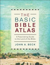 The Basic Bible Atlas: A Fascinating Guide to the Land of the Bible - eBook