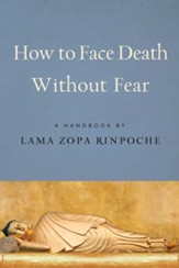 How to Face Death without Fear -  eBook