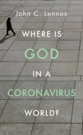 Where is God in a Coronavirus World? - eBook