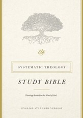 ESV Systematic Theology Study Bible - eBook