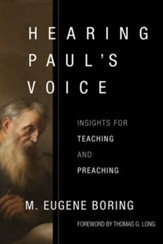 Hearing Paul's Voice: Insights for Teaching and Preaching - eBook