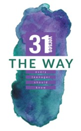 The Way: 31 Verses Every Teenager Should Know - eBook