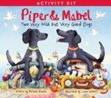 Piper and Mabel Activity Kit: Two Very Wild but Very Good Dogs / Digital original - eBook