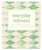 Everyday Tidiness: 365 Ways to a Decluttered Life / Digital original - eBook