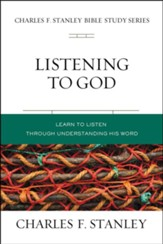 Listening to God: Biblical Foundations for Living the Christian Life