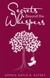 Secrets Beyond the Whispers - eBook