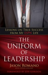 The Uniform of Leadership: Lessons on True Success from My ESPN Life - eBook