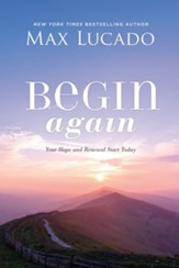 Begin Again: A Journey of Restoration and Renewal Awaits You - eBook