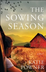 The Sowing Season: A Novel - eBook
