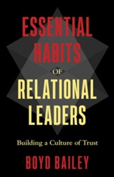 Essential Habits of Relational Leaders: Building a Culture of Trust - eBook
