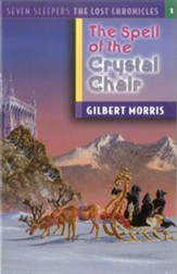 The Spell of the Crystal Chair - eBook The Lost Chronicles Series #1