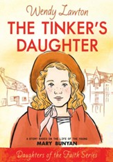 The Tinker's Daughter: A Story Based on the Life of Mary Bunyan - eBook
