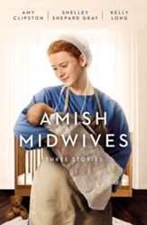 Amish Midwives: Three Stories - eBook