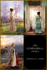 The Cornwall Novels: The Governess of Penwythe Hall, The Thief of Lanwyn Manor, The Light at Wyndcliff / Digital original - eBook