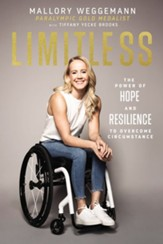 Limitless: The Power of Hope and Resilience to Overcome Circumstance - eBook