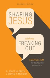 Sharing Jesus Without Freaking Out: Evangelism the Way You Were Born to Do It - eBook