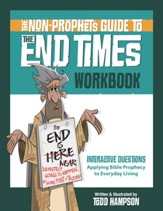 The Non-Prophet's Guide to the End Times Workbook - eBook