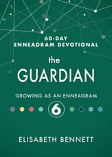 The Guardian: Growing as an Enneagram 6 - eBook