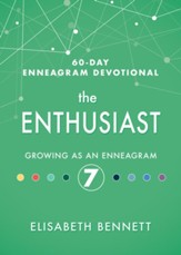 The Enthusiast: Growing as an Enneagram 7 - eBook